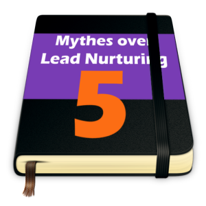 LEADS2opportunities | 5 mythes over lead nurturing